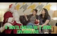 If Santa Chilled With Two Jews On Xmas Eve